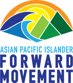 Asian and Pacific Islander Forward Movement (APIFM)